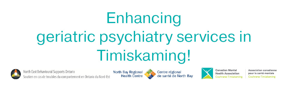 Together, we are enhancing geriatric psychiatry services in Timiskaming!