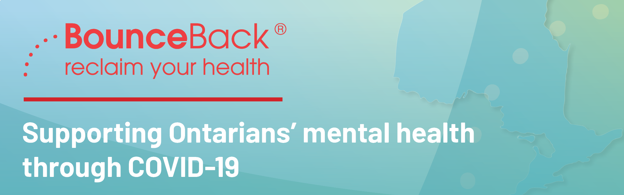 Mental Health Supports Available to All Ontarians: CMHA BounceBack